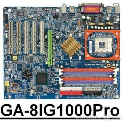 материнскую плату GIGABYTE GA-8IG1000 Pro ( AGP/ SATA/ i865G )